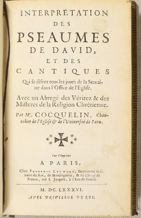 COCQUELIN - Interprétation des pseaumes de David, et des cantiques - 1686 - Photo 1 - livre de bibliophilie