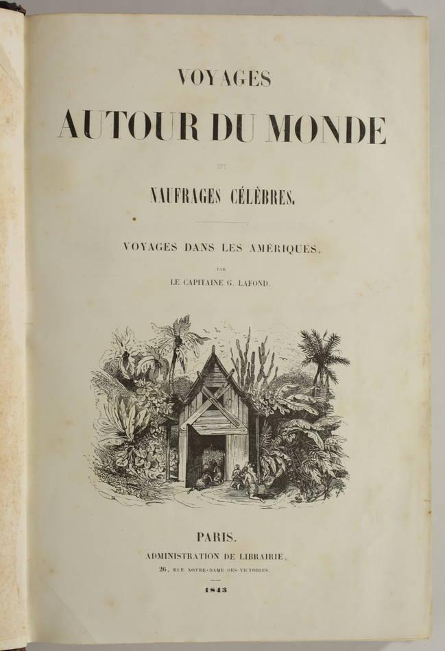 Voyages autour du Monde et naufrages célèbres 1843 - Planches couleurs - 8 v - Photo 2, livre rare du XIXe siècle