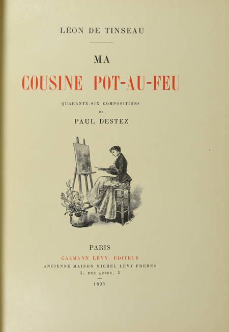 TINSEAU - La cousine pot-au-feu - 1893 - 1/25 Japon - Illustré par Paul Destez - Photo 2 - livre de bibliophilie
