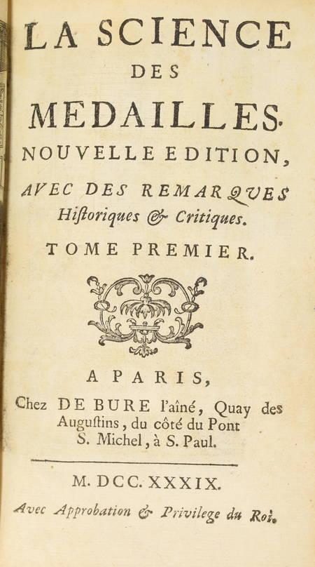 Jobert La science des médailles Avec des remarques - 1739 - 2 volumes - Planches - Photo 4 - livre de bibliophilie