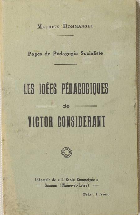 [Socialisme] DOMMANGET - Les idées pédagogiques de Victor Considérant - Photo 0 - livre d'occasion