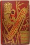 Chiffonnette. Bavarde, indisciplinée, répondeuse ! - (1899) - Cartonnage - Photo 0, livre rare du XIXe siècle