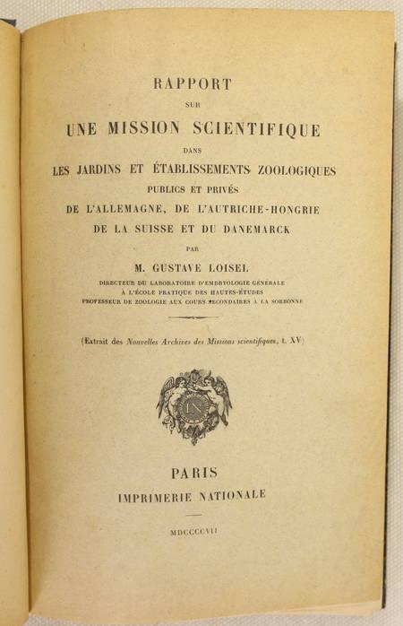 LOISEL - Rapport sur une mission scientifique dans les jardins zoologiques 1907 - Photo 2 - livre de bibliophilie