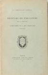 MARQUET de VASSELOT (J. J.). Répertoire des publications de la Société de l'Histoire de l'Art Français (1851-1927)