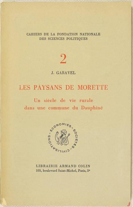 GARAVEL (J.). Les paysans de Morette. Un siècle de vie rurale dans une commune du Dauphiné