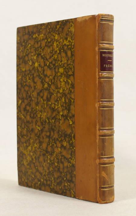 MONSELET - Fréron ou l'Illustre critique. Sa vie, ses écrits, etc. 1864 Portrait - Photo 0 - livre de collection