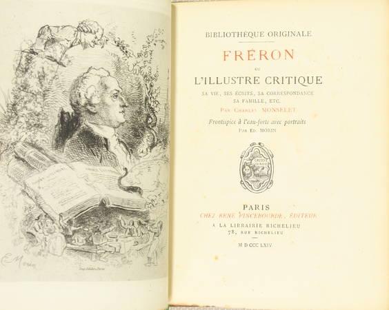 MONSELET - Fréron ou l'Illustre critique. Sa vie, ses écrits, etc. 1864 Portrait - Photo 1 - livre de collection