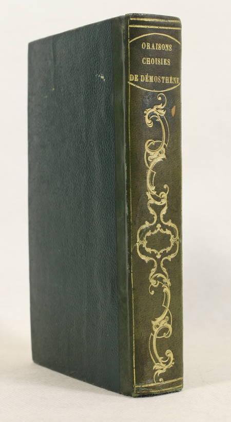 DEMOSTHENE - Oraisons choisies - 1813 - Relié - Photo 0 - livre de bibliophilie