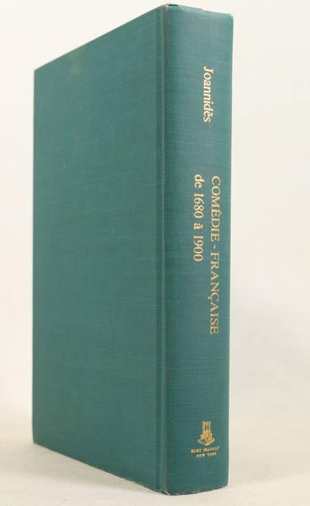 JOANNIDES (A.). La comédie-française de 1680 à 1900. Dictionnaire général des pièces et des auteurs. Avec une préface de Jules Claretie