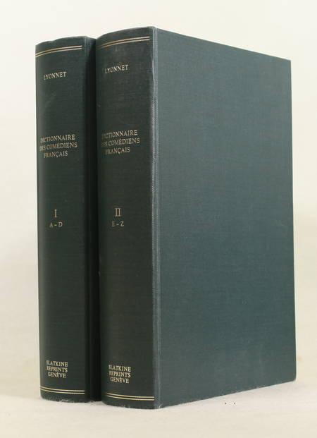 LYONNET (Henry). Dictionnaire des comédiens français (Ceux d'hier). Biographie, bibliographie, iconographie