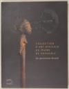 ZERBINI (Laurick). Collection d'art africain du musée de Grenoble. Un patrimoine dévoilé