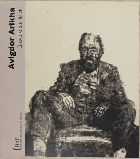 MIESSNER (Sous la direction de). Avigdor Arikha. Gravure sur le vif, livre rare du XXIe siècle
