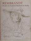 BEVERS (Holm). Rembrandt. Dessins du Kupferstichkabinett de Berlin