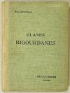 ESCOULA (René). Glanes bigourdanes. Lectures d'histoire locale