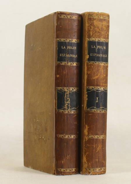PIGAULT-LE-BRUN - La folie espagnole - 1805 - 4 figures - Photo 1 - livre ancien