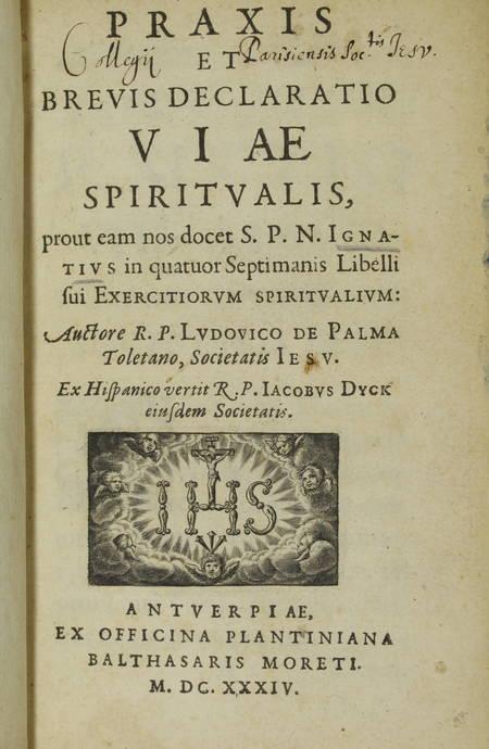 Ludovico de PALMA - Praxis et brevis declaratio viae spiritualis - 1634 - Photo 2 - livre de bibliophilie