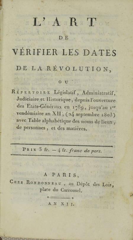 Art de vérifier les dates de la Révolution, législatif, historique ... - An XII - Photo 1 - livre d'occasion