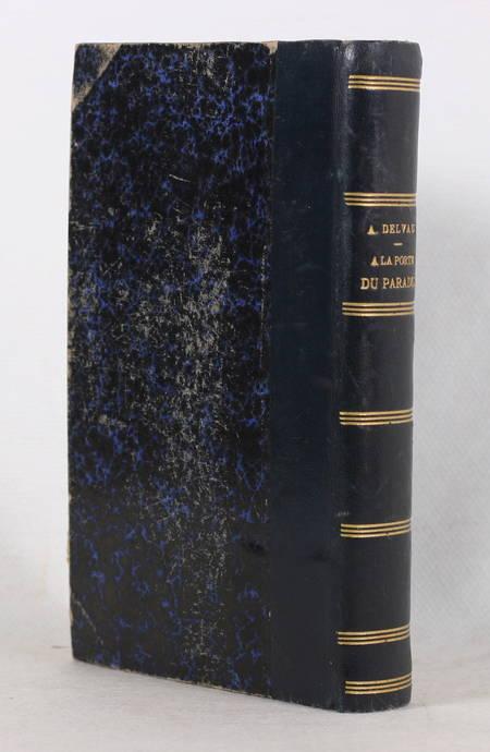 DELVAU (Alfred). A la porte du paradis, livre rare du XIXe siècle