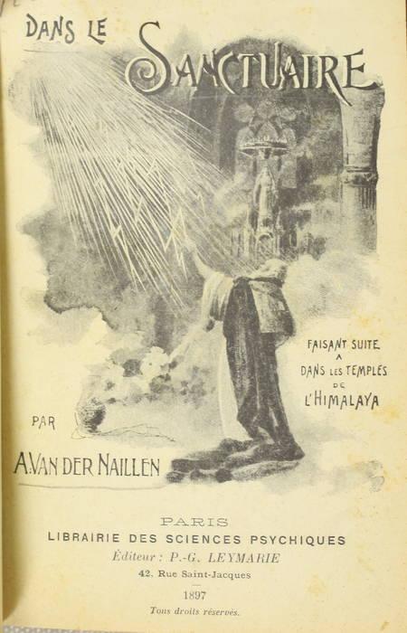 NAILLEN (A. Van der). Dans le sanctuaire