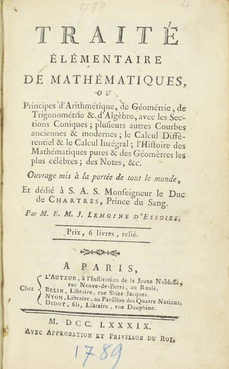 LEMOINE d'ESSOIES - Traité élémentaire de mathématiques - 1789 - Photo 2 - livre du XVIIIe siècle