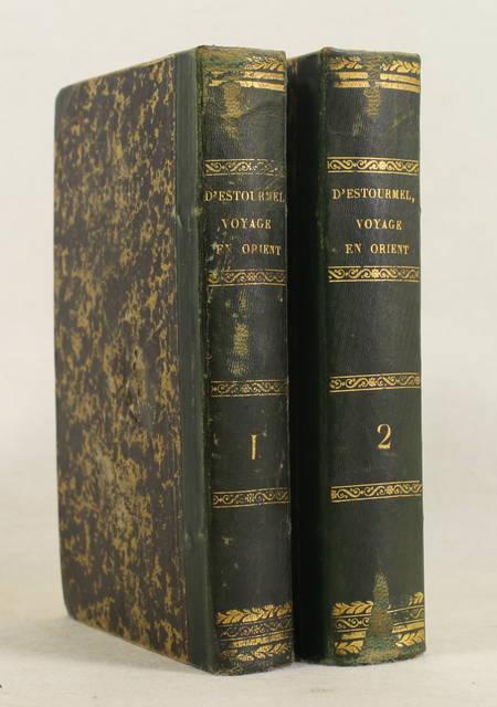ESTOURMEL (Comte Joseph d'). Journal d'un voyage en Orient, livre rare du XIXe siècle