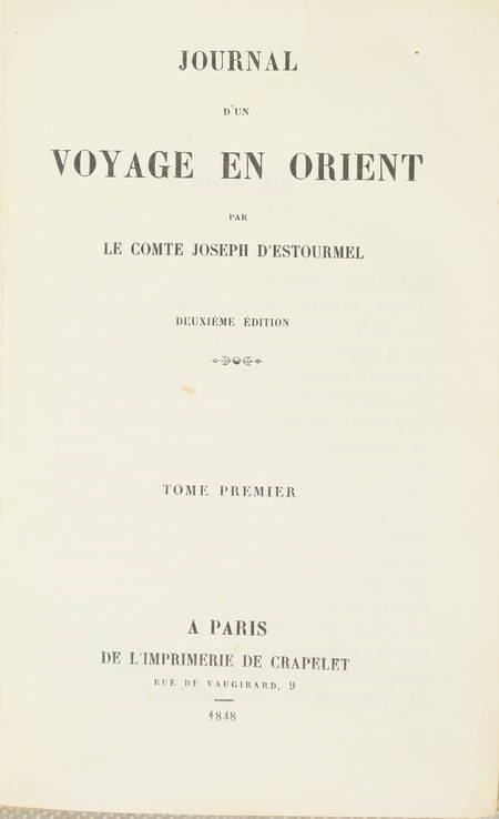 Joseph d ESTOURMEL - Journal d un voyage en Orient - 1848 - 2 volumes - Photo 1, livre rare du XIXe siècle