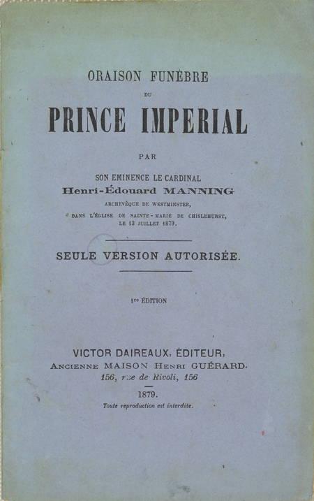 Oraison funèbre du Prince Impérial par son Éminence le cardinal de 1879 - Photo 1 - livre de bibliophilie