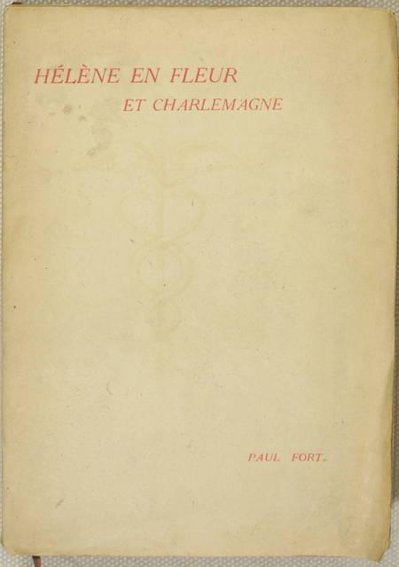 Paul FORT - Hélène en fleur et Charlemagne - 1921 - EO sur vergé Lafuma - Photo 1 - livre du XXe siècle