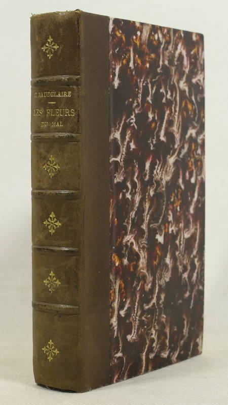 BAUDELAIRE (Charles). Les fleurs du mal. 1857-1861. Editions revue sur les textes originaux accompagnée de notes et de variantes et publiée par Ad. Van Bever