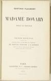 FLAUBERT (Gustave). Madame Bovary. Moeurs de province. Edition définitive, suivie des réquisitoire, plaidoirie et jugement du procès intenté à l'auteur devant le tribunal correctionnel de Paris, audiences des 34 janvier et 7 février 1857