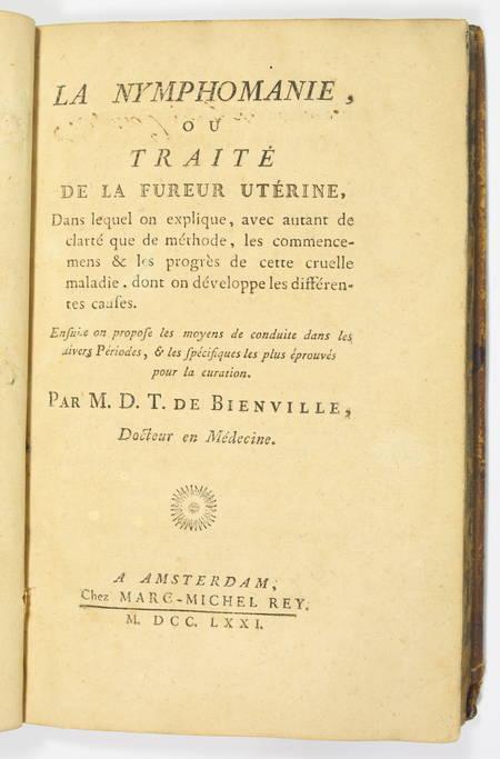 BIENVILLE - La nymphomanie ou traité de la fureur utérine - 1771 - EO - Photo 1 - livre de collection
