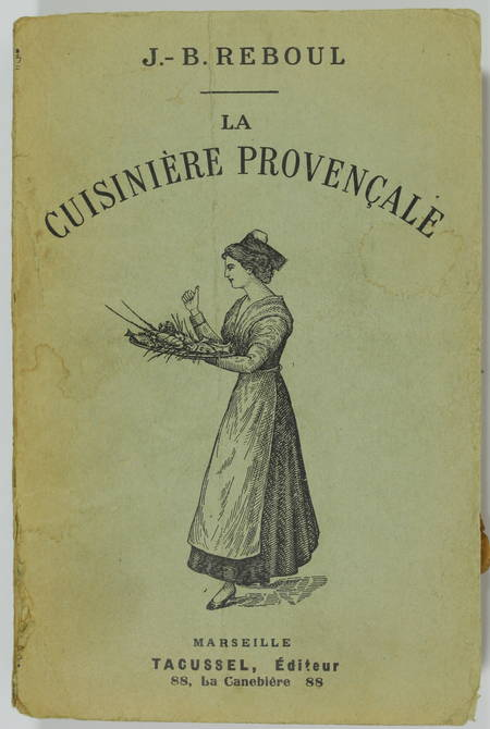 REBOUL (J.-B.). La cuisinière provençale. Dix-neuvième édition, revue et augmentée d'un appendice