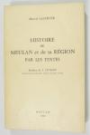 LACHIVER (Marcel). Histoire de Meulan et de sa région par les textes