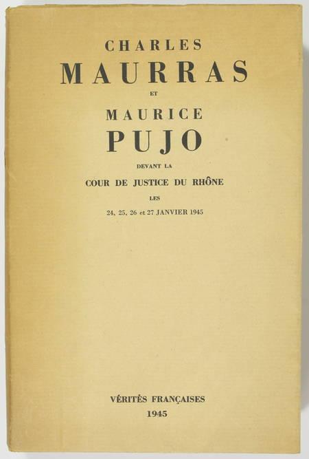 Charles Maurras et Maurice Pujo devant la cour de justice du Rhône - 1945 - EO - Photo 1, livre rare du XXe siècle