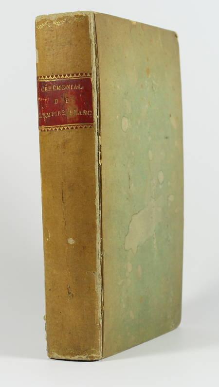 [Empire] Cérémonial de l empire français 1805 - Portraits Napoléon Joséphine ... - Photo 1, livre ancien du XIXe siècle