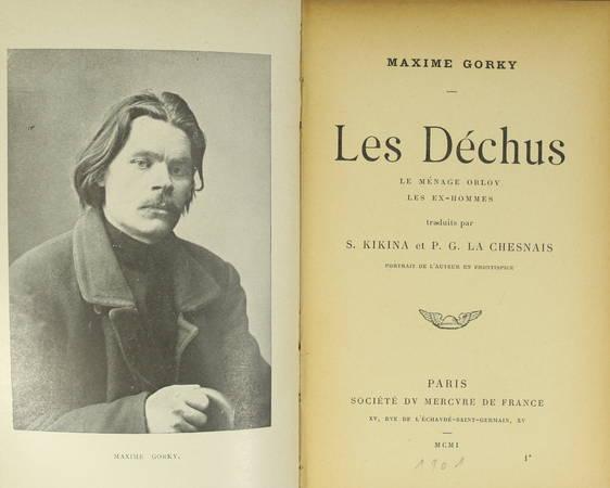 GORKY - Les déchus. Le ménage Orlov. Les ex-hommes - 1901 - Première française - Photo 2 - livre du XXe siècle