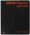 BOISNARD (Annick) et BUREN (Buren). Daniel Buren. Catalogue raisonné chronologique. Tome XIII, 1997-1999