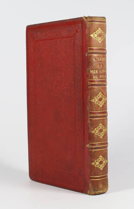 [Pôle nord] HAYES - La mer libre du pôle - 1880 - 4 gravures, une carte - Photo 0 - livre de bibliophilie