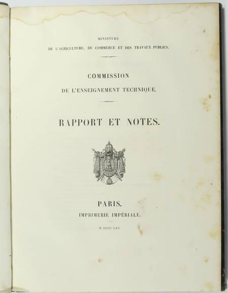 Commission de l'enseignement technique. Rapport et notes - 1865 - Photo 1 - livre rare