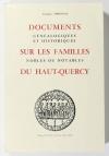 THONNAT (Georges). Documents généalogiques et historiques sur les familles nobles et notables du Haut-Quercy