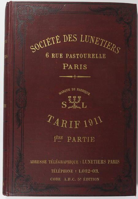 [Optique] Catalogue de la Société des Lunetiers - Tarif de 1911 - Rare - Photo 1 - livre moderne