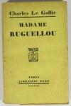 Charles LE GOFFIC - Madame Ruguellou - 1927 - EO - Envoi - Photo 1 - livre du XXe siècle
