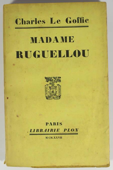 Charles LE GOFFIC - Madame Ruguellou - 1927 - EO - Envoi - Photo 1 - livre de collection