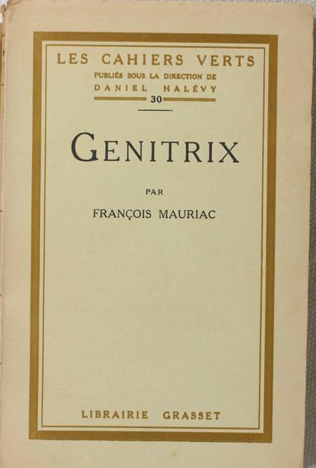 MAURIAC (François). Genitrix
