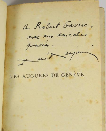 BENJAMIN (René). Les augures de Genève, livre rare du XXe siècle