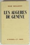René BENJAMIN - Les augures de Genève - 1929 - EO avec envoi - Photo 1, livre rare du XXe siècle