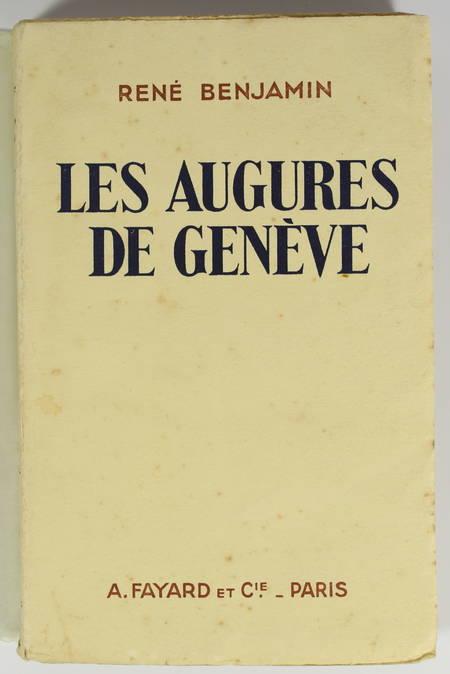 René BENJAMIN - Les augures de Genève - 1929 - EO avec envoi - Photo 1 - livre du XXe siècle
