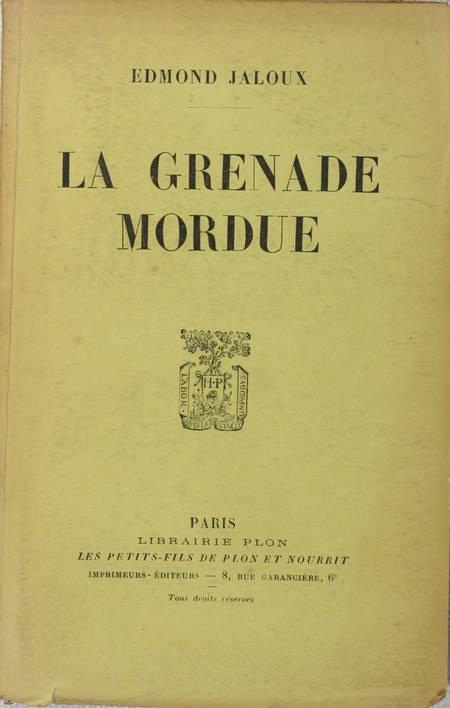 Edmond JALOUX - La grenade mordue - 1933 - EO avec envoi - Photo 1 - livre de bibliophilie