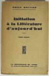 BOUVIER - Initiation à la littérature d aujourd hui. Cours moyen - 1932 - Envoi - Photo 1, livre rare du XXe siècle