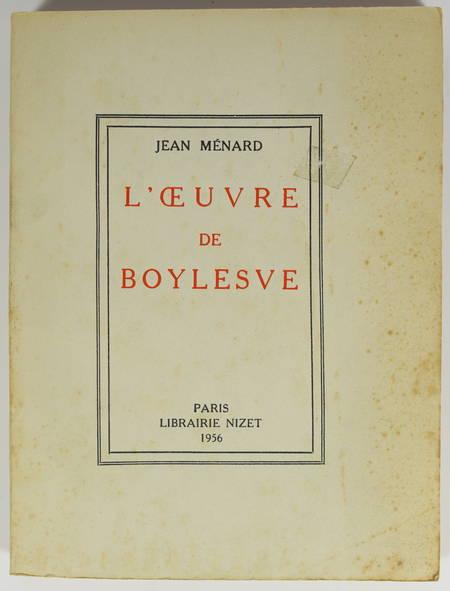 Jean MENARD - L'oeuvre de Boylesve - 1956 - Envoi - Photo 0, livre rare du XXe siècle